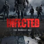 Infected: The Darkest Day