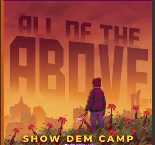 MP3: Show Dem Camp – All The Above