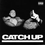Potter Payper - Catch Up (feat. M Huncho)